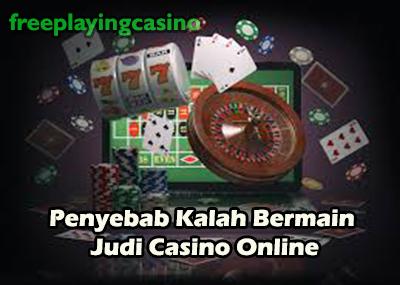 Hal yang menyebabakan kalahnya bermain judi casino online Joker123